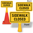 Sidewalk Closed ConeBoss Sign