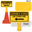 Sidewalk Closed Left Arrow ConeBoss Sign