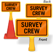 Survey Crew ConeBoss Sign