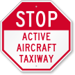 Active Aircraft Taxiway Stop Sign