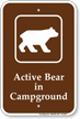 Active Bear In Campground Sign