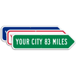 Add Your Custom City Right Arrow Sign