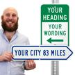 Add Your Custom City Right Arrow Sign