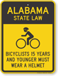 Bicyclists 15 Years Wear Helmet Alabama Law Sign