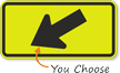 Diagonal Arrow Sign - Fluorescent Sign