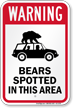 Bears Spotted In This Area Warning Sign