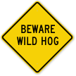 Beware Wild Hog Sign