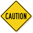 Big Caution Sign