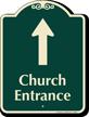 Church Entrance Ahead Signature Sign