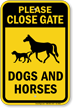 Close Gate Dogs And Horses Farm Gate Sign