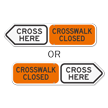Crosswalk Closed Cross Here Sign