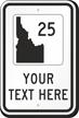 Custom Idaho Highway Sign