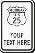 Custom Michigan Highway Sign