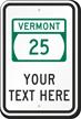 Custom Vermont Highway Sign