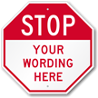 Custom STOP Sign