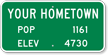 Your Hometown Pop Elev Custom City Sign
