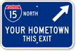 Your Hometown This Exit Custom City Sign