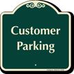 Customer Parking Signature Sign