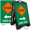 Detour Cross Here Arrow Sidewalk Sign