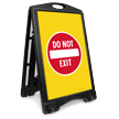 Do Not Exit Portable Sidewalk Sign