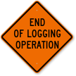End Of Logging Operation Sign