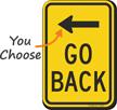 Go Back Left Arrow Sign