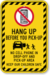 Hang Up Before You Pick Up Sign
