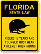 Helmet Law Sign For Florida
