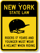 Helmet Law Sign For New York