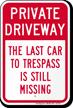 Humorous Private Driveway Sign