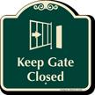 Keep Gate Closed Signature Sign