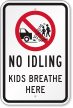 Kids Breathe Here with Graphic No Idling Sign