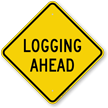 Logging Head Diamond-shaped Traffic Sign