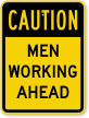 Men Working Ahead Sign