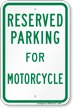 Parking Space Reserved For Motorcycle Sign