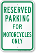 Parking Space Reserved For Motorcycles Only Sign