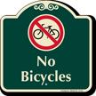 No Bicycles Signature Sign