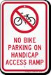 No Bike Parking On Handicap Access Ramp Sign