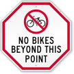 No Bikes Beyond This Point Sign