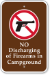 No Discharging Of Firearms In Campground Sign