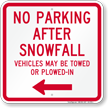 No Parking After Snowfall, Left Arrow Sign