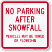 No Parking After Snowfall, Vehicles Towed Sign