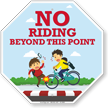 No Riding Beyond This Point