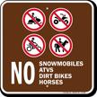 No Snowmobiles ATVs Campground Sign
