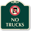 No Trucks Signature Sign