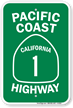 Pacific Coast California 1 Highway Sign
