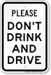 Please Don't Drink Drive Sign