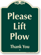Please Lift Plow Signature Sign
