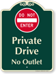 Private Drive, No Outlet Signature Sign