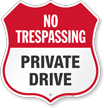 Private Drive No Trespassing Shield Sign